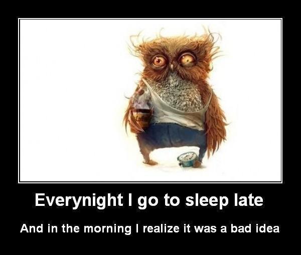Going to sleep late